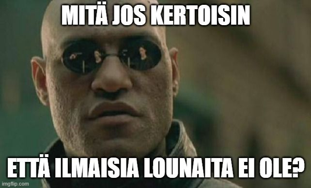 ilmainenlounas_meme
